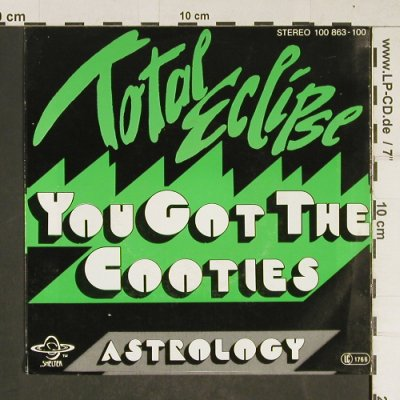 Total Eclipse: You got the Cooties / Astrology, Shelter(100 863-100), D, 1979 - 7inch - T699 - 4,00 Euro