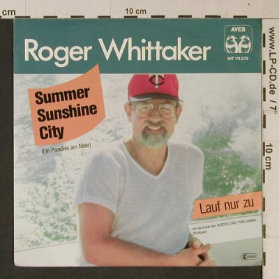 Whittaker,Roger: Summer Sunshine City(blackVinyl), Aves(INT 11.572), D, 1982 - 7inch - T1094 - 2,50 Euro