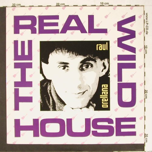 Orellana,Raul: The Real Wild House*2+1, BCM(), D,  - 12inch - A2284 - 4,00 Euro