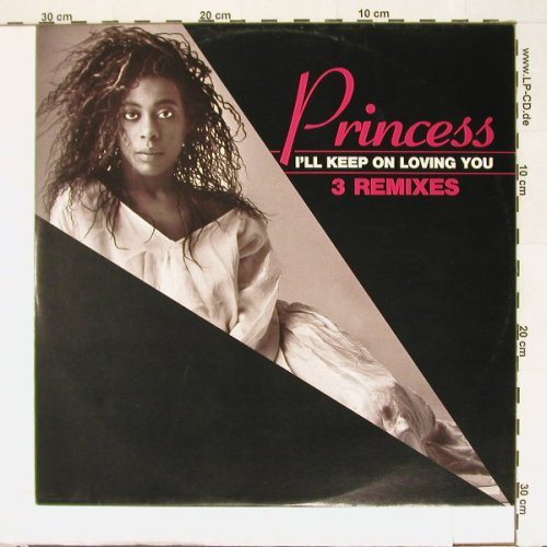 Princess: I'll Keep On Loving You*3, Chic(6.20591 AE), D, 86 - 12inch - A726 - 4,00 Euro