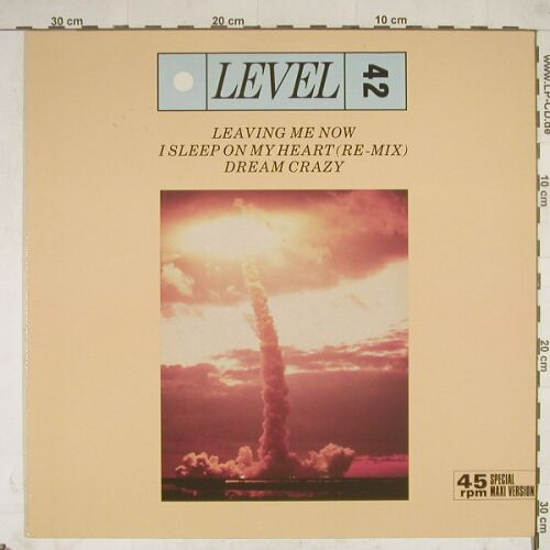 Level 42: Leaving Me Now+2, Polydor(883 570), D, 85 - 12inch - A8741 - 2,50 Euro