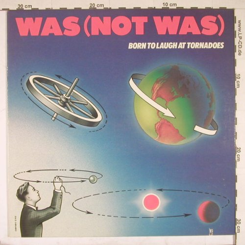 Was(Not Was): Born To Laugh To Tornadoes,Co, Geffen(GHS 4016), US, 83 - LP - B1735 - 5,00 Euro