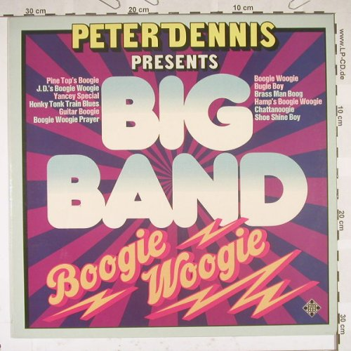 Dennis,Peter: Pres.Big Band Boogie Woogie, Telef.(6.22306 AS), D, 75 - LP - B5113 - 5,50 Euro