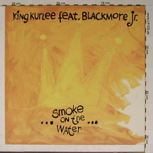 King Kurlee feat Blackmore jr.: Smoke on the Water*3, WEA(), D, 91 - 12inch - B5937 - 5,00 Euro