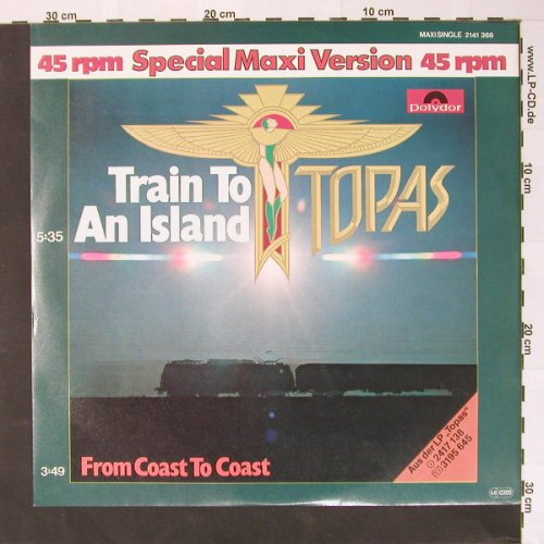 Topas: Train to an Island 5:35 +1, Polydor(2141 366), D, 80 - LP - B7548 - 5,00 Euro