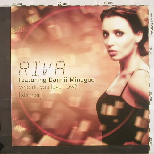 Riva feat.Dannii Minogue: Who Do You Love Now?(Stringer)*4, Alien/Unit(), D, 01 - 12inch - B9421 - 3,00 Euro
