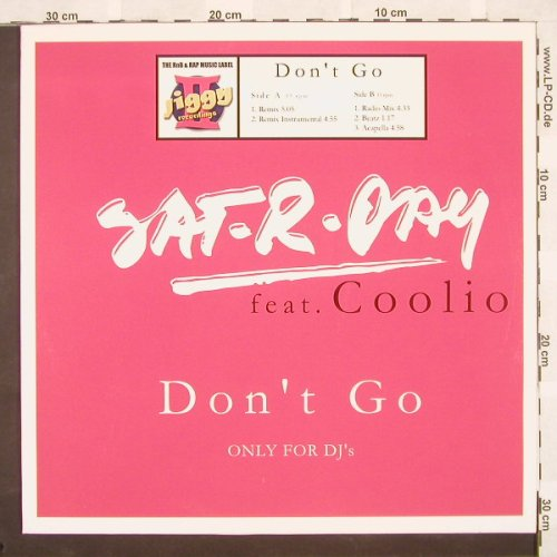 Sat-R-Day feat.Coolio: Don't Go*5, ZYX(), D, 03 - 12inch - B9437 - 4,00 Euro