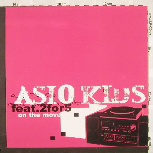 Asio Kids feat.2for5: On The Move*4, HongKong(), D,  - 12inch - B9440 - 4,00 Euro