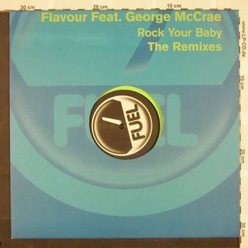 Flavour feat.George McRae: Rock Your Baby*2, Fuel(), D, 03 - 12inch - B9445 - 4,00 Euro