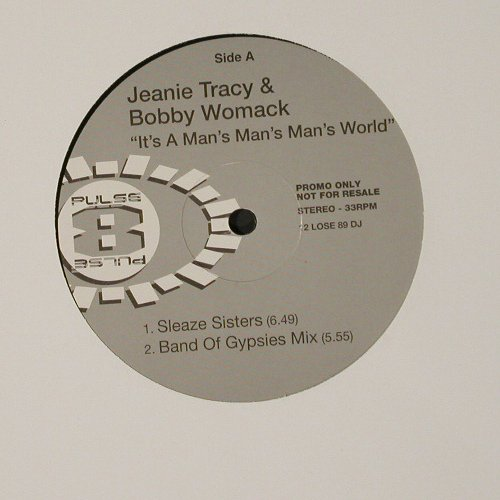 Tracy,Jeanie & Bobby Womack: It's A Man's Man's World*4, Pulse(12 Lose 89 DJ), Promo,  - 12inch - C2209 - 3,00 Euro