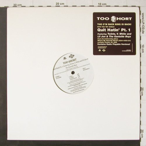 Too Short: Quit Hatin'Pt.1*3+3 Tr.Promo, Jive(01241-40046-1), US, 2002 - 12inch - C4407 - 4,00 Euro