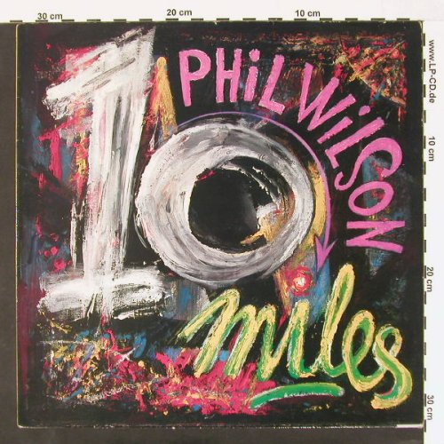 Wilson,Phil: Ten Miles +2, Creation(CRE 046T), UK, 87 - 12inch - C539 - 3,00 Euro