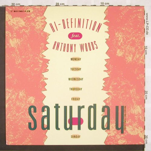 Hi-Definition feat.Anthony Woods: Saturday*3, DancePool(656754 6), EU, 91 - 12inch - C555 - 3,00 Euro