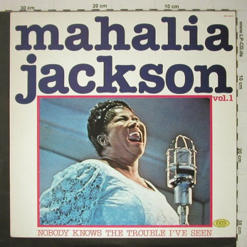 Jackson,Mahalia: Nobody Knows the trouble I've seen., Joker(SM 3609), I, Ri, 1974 - LP - C6218 - 4,00 Euro