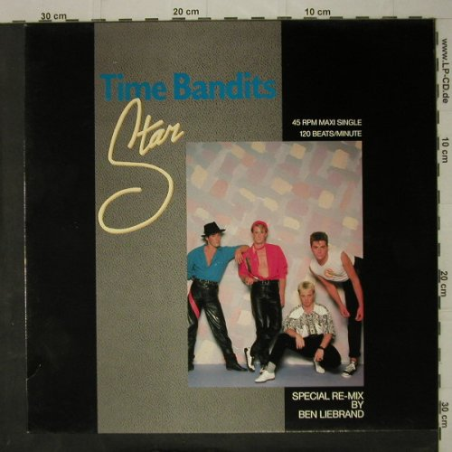Time Bandits: Star, *2 sp.remix by Ben Liebrand, CBS(12 4779), NL, 1984 - 12inch - C7821 - 2,50 Euro