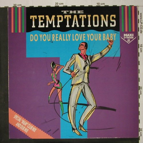 Temptations: Do You Really Love Your Baby*3+1, Motown(ZT 40454), D, 1985 - 12inch - C8314 - 2,50 Euro