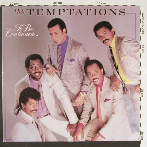 Temptations: To Be Continued, Motown(ZL 72515), D, 1986 - LP - C9329 - 6,00 Euro