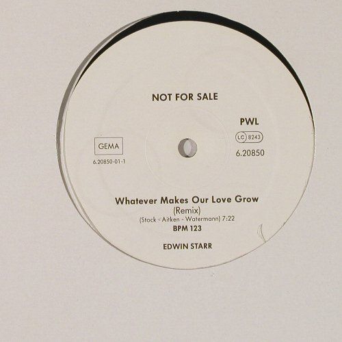 Starr,Edwin: Whatever Makes Our Love G, one side, PWL(6.20850), D, Promo, 1987 - 12inch - C9649 - 4,00 Euro