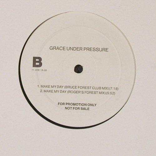 Grace Under Pressure: Make My Day 4 Mixes, Promo, (11-658118-20), D,  - 12inch - C9807 - 2,50 Euro