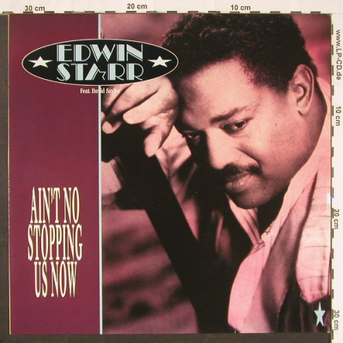 Starr,Edwin  feat.David Saylor: Ain't No Stopping Us Now, Teldec(), D, 1990 - 12inch - C9813 - 1,50 Euro