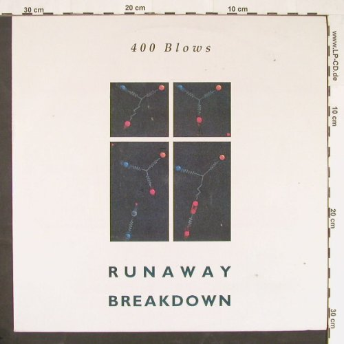 400 Blow: Runaway *3/Breakdown, Illuminate(2ND-015), E,  - 12inch - E133 - 1,50 Euro