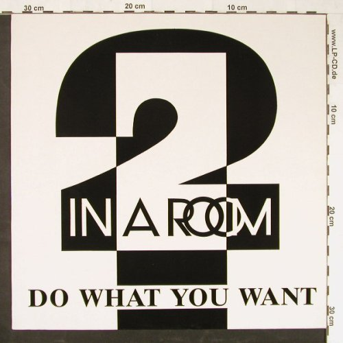 2 In A Room: Do Wat You Want/Take me away, BCM(12394), D,  - 12inch - E1510 - 3,00 Euro