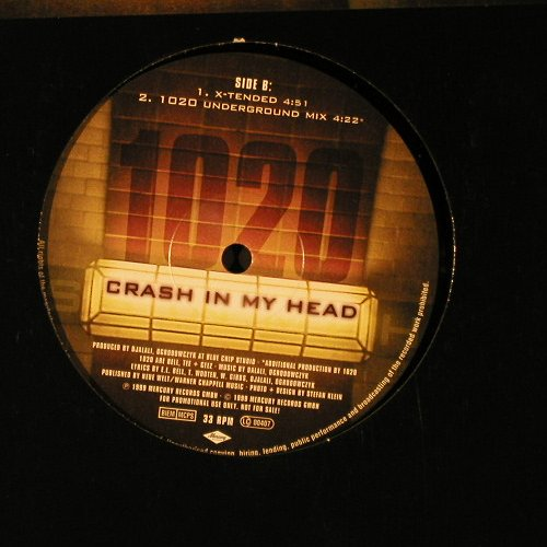 1020: Crash In My Head *3 - Promo, Mercury(), , 1999 - 12inch - E1704 - 3,00 Euro
