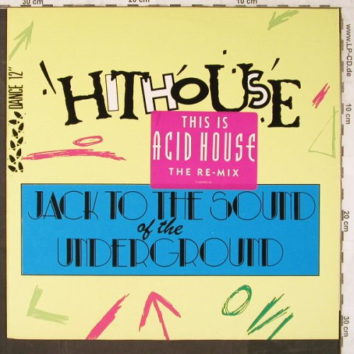 Hithouse: Jack To The Sound Of Underground*3, CBS(652990 8), NL, 1988 - 12inch - E6487 - 4,00 Euro