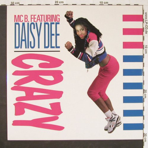 MC B. feat.DAISY DEE: Crazy *3 (mix)/po.sex+bass, Dance Street(DST 1015-12), D, 1990 - 12inch - E683 - 3,00 Euro