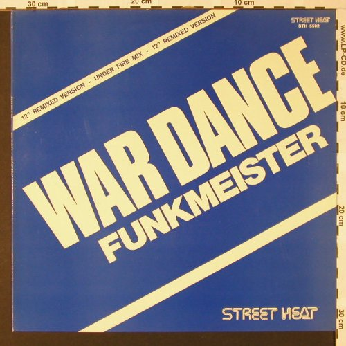 Funkmeister: War Dance(under fire mix)/BatleBeat, Streetheat(STH 5502), D,  - 12inch - E7280 - 4,00 Euro