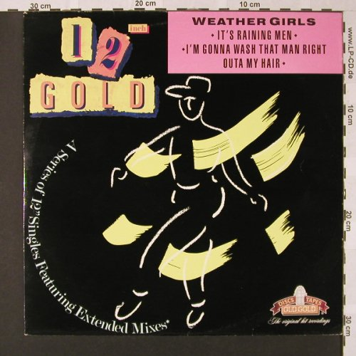 Weather Girls: It's Raining Men *2 '82, 12 inch Gold(OG 4022), UK, 1987 - 12inch - E7818 - 2,50 Euro