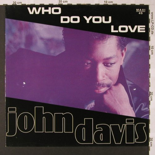 Davis,John: Who Do You Love Me*2/+1, IMP(873 455-1), D,  - 12inch - E7820 - 2,50 Euro