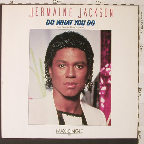 Jackson,Jermaine: Do What You Do+2, Arista(601 575-213), D, 1984 - 12inch - E9776 - 2,50 Euro
