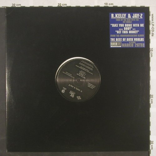 R.Kelly & Jay-Z: Take You Home With My aka Body*3+3, Def Jam(DEFR 15533-1), US,Promo,  - 12inch - E9844 - 3,00 Euro