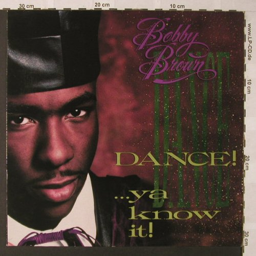 Brown,Bobby: Dance...Ya Know It!, MCA(256 942-1), D, 1989 - LP - F149 - 5,00 Euro