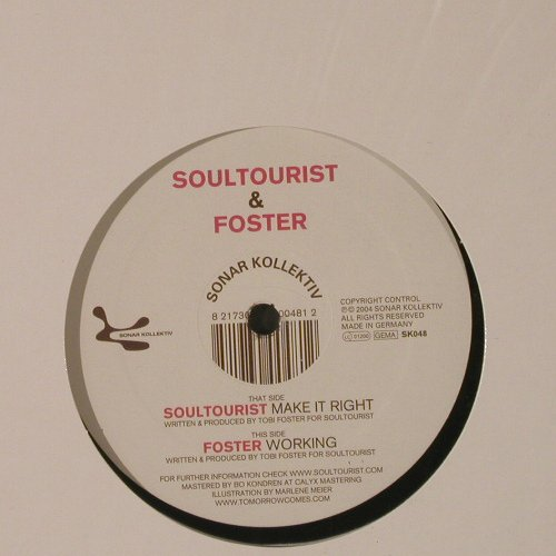 Soultourist & Foster: Make It Right/Working, Sonar Kollektiv(SK048), , 2005 - 12inch - F2182 - 5,00 Euro
