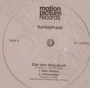 Karibik Frank: Zieh Dein Ding Durch*4, FS-New, motion pictures records(), D,  - 12inch - F7788 - 3,00 Euro