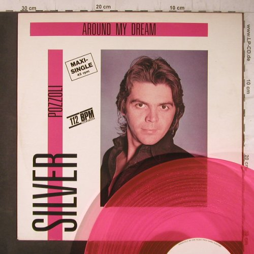 Silver Pozzoli: Around My Dream*2, orange vinyl, Teldec(6.20398), D, 1985 - 12inch - F7860 - 3,00 Euro