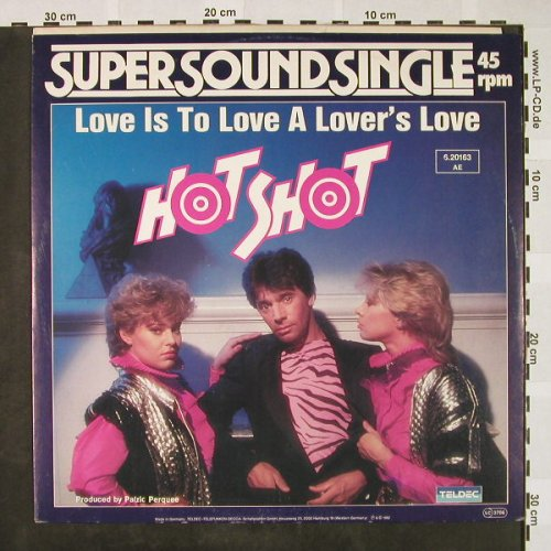 Hot Shot: Love is to Love a Lover's Love/Midn, Teldec(6.20163 AE), D, 1982 - 12inch - H4339 - 4,00 Euro