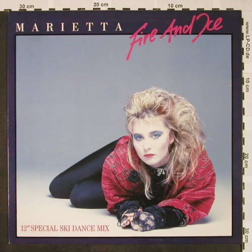 Marietta: Fire And Ice*2+1, CBS(A 12.6827), NL, 1986 - 12inch - H4364 - 2,00 Euro