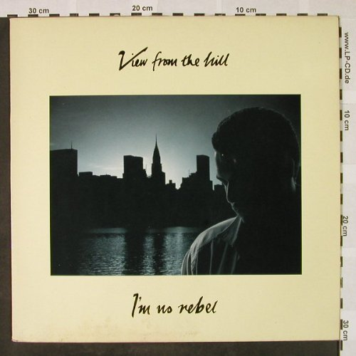 View from the Hill: I'm no rebel*2/Stay and let me love, EMI(20 1540 6), NL, 1987 - 12inch - H4467 - 3,00 Euro