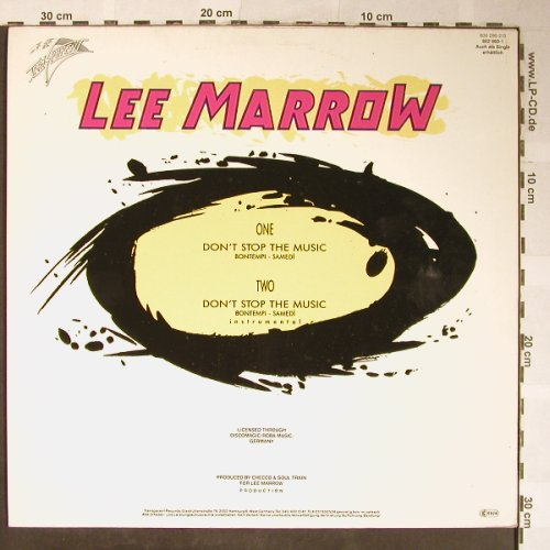 Marrow,Lee: Don't stop the music *2, Transparent(609 296-213), D, 1987 - 12inch - H5545 - 4,00 Euro
