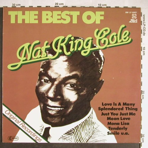 Cole,Nat King: The Best of, Bella Musica(BM-LP 3007), D, Ri, 1981 - LP - H5706 - 5,00 Euro