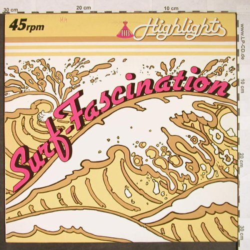 HB - Highlights: Surf-Fascination x 2(Ch.Bruhn), Teldec(66.20226-01), D, 1982 - 12inch - H65 - 3,00 Euro