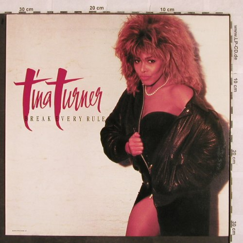 Turner,Tina: Break Every Rule, Capitol(24 0611 1), D, 1986 - LP - X127 - 5,00 Euro