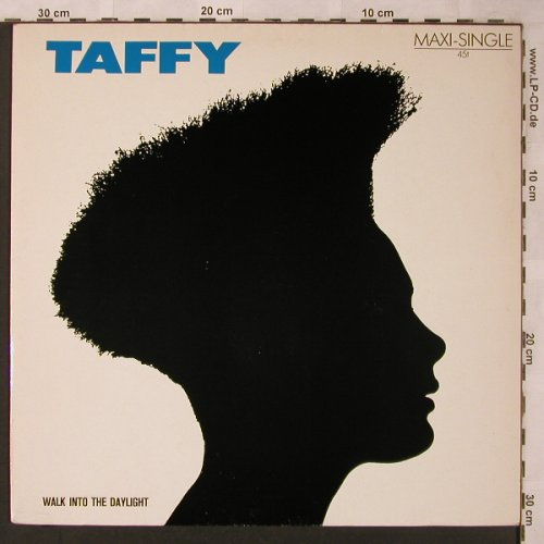 Taffy: Walk Into The Daylight, Ariola(601 674-213), D, 1985 - 12inch - X2112 - 3,00 Euro