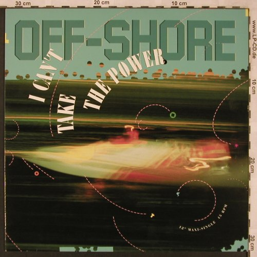 Off-Shore: I Can't Take The Power(riva mx/dub), CBS(656034 6), D, 1990 - 12inch - X2291 - 4,00 Euro
