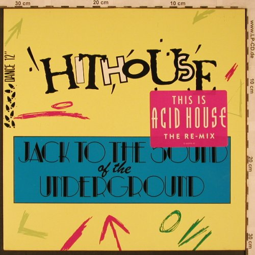 Hithouse: Jack To The Sound Of Underground*3, CBS(652990 6), NL, 1988 - 12inch - X2366 - 4,00 Euro
