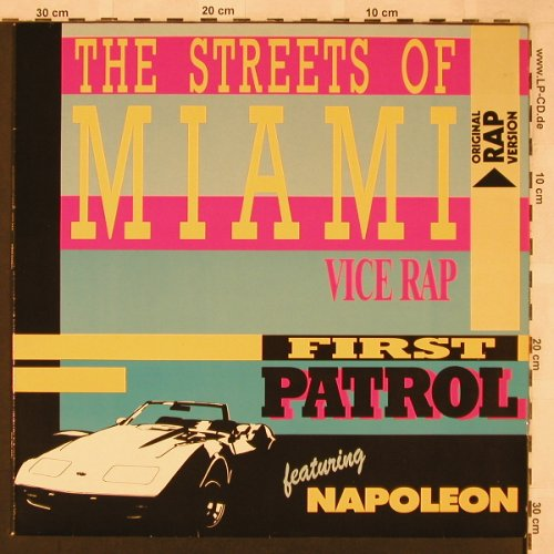 First Patrol feat.Napoleon: The Streets Of Miami*3 - Vice Rap, ZYX(ZYX 5581), D, 1986 - 12inch - X2369 - 4,00 Euro