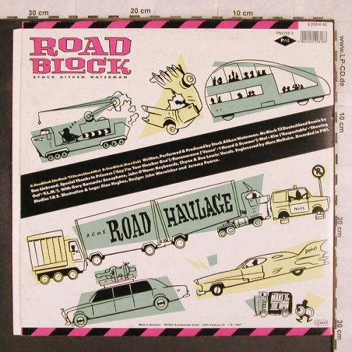 Stock Aitken Waterman: Roadblock,NoBlock 'til Deutschl.Mx, PWL(6.20818 AE), D, 1987 - 12inch - X328 - 4,00 Euro